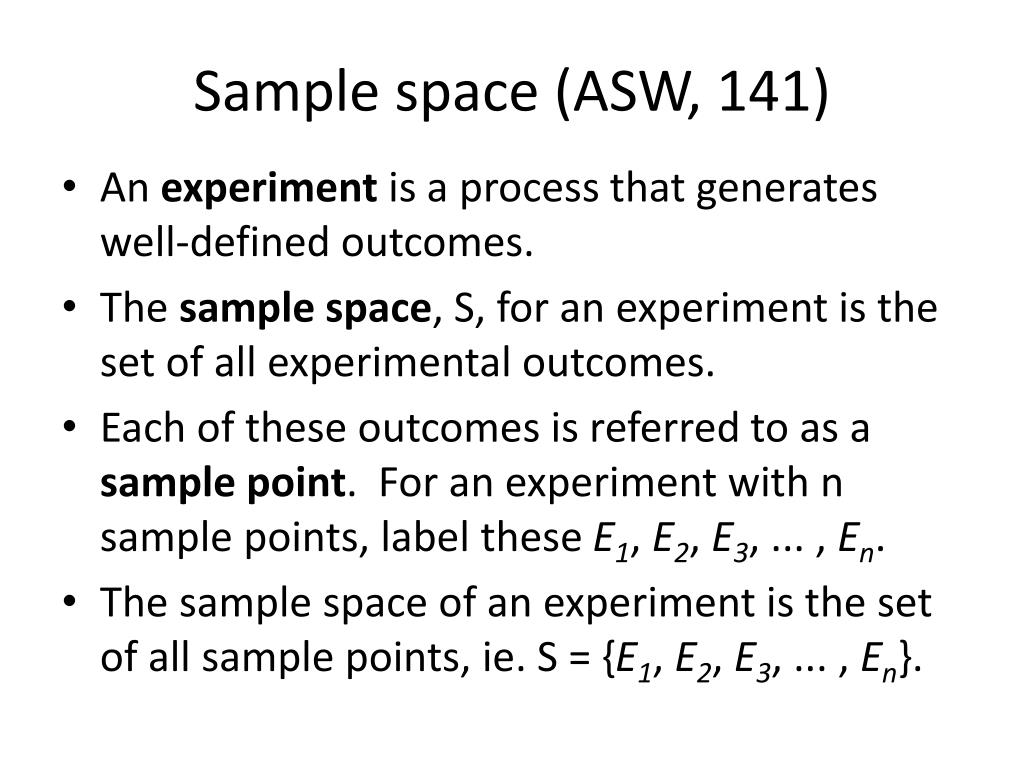 Sample space (ASW, 141)