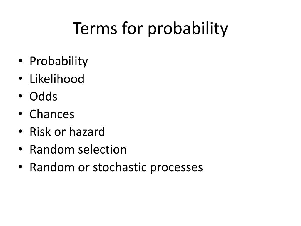 Terms for probability