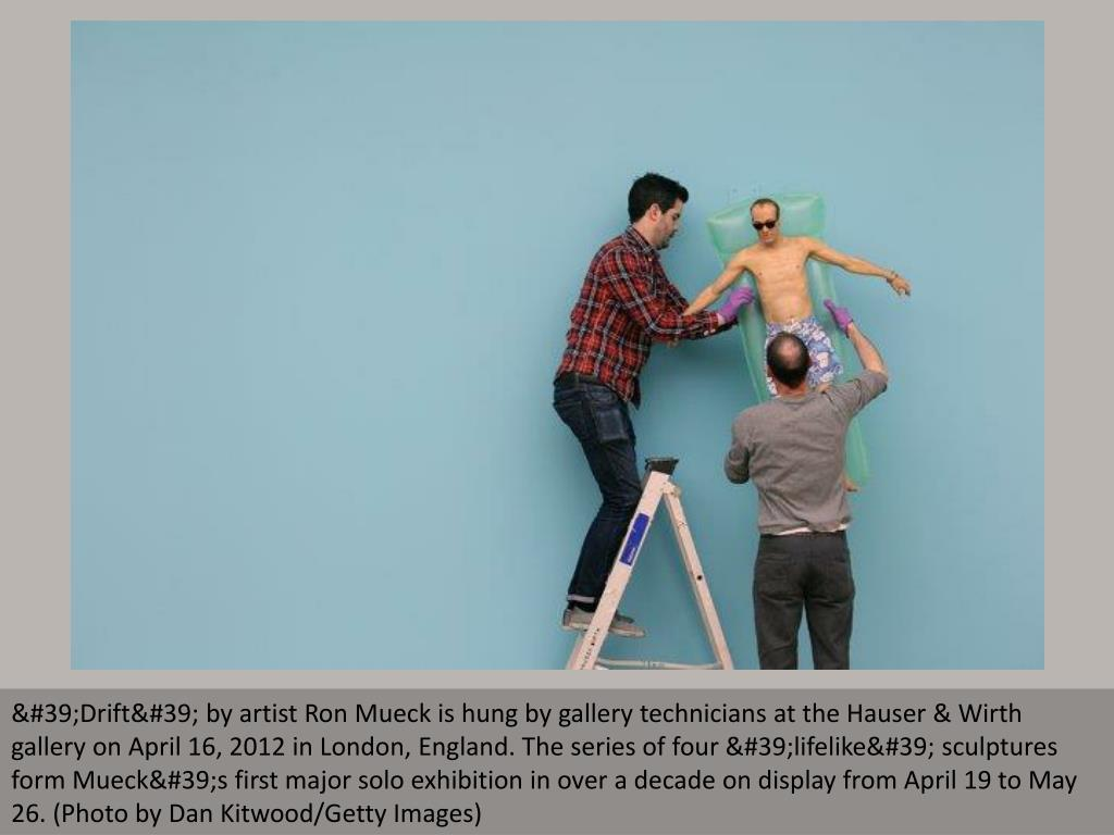 'Drift' by artist Ron Mueck is hung by gallery technicians at the Hauser & Wirth gallery on April 16, 2012 in London, England. The series of four 'lifelike' sculptures form Mueck's first major solo exhibition in over a decade on display from April 19 to May 26. (Photo by Dan Kitwood/Getty Images)