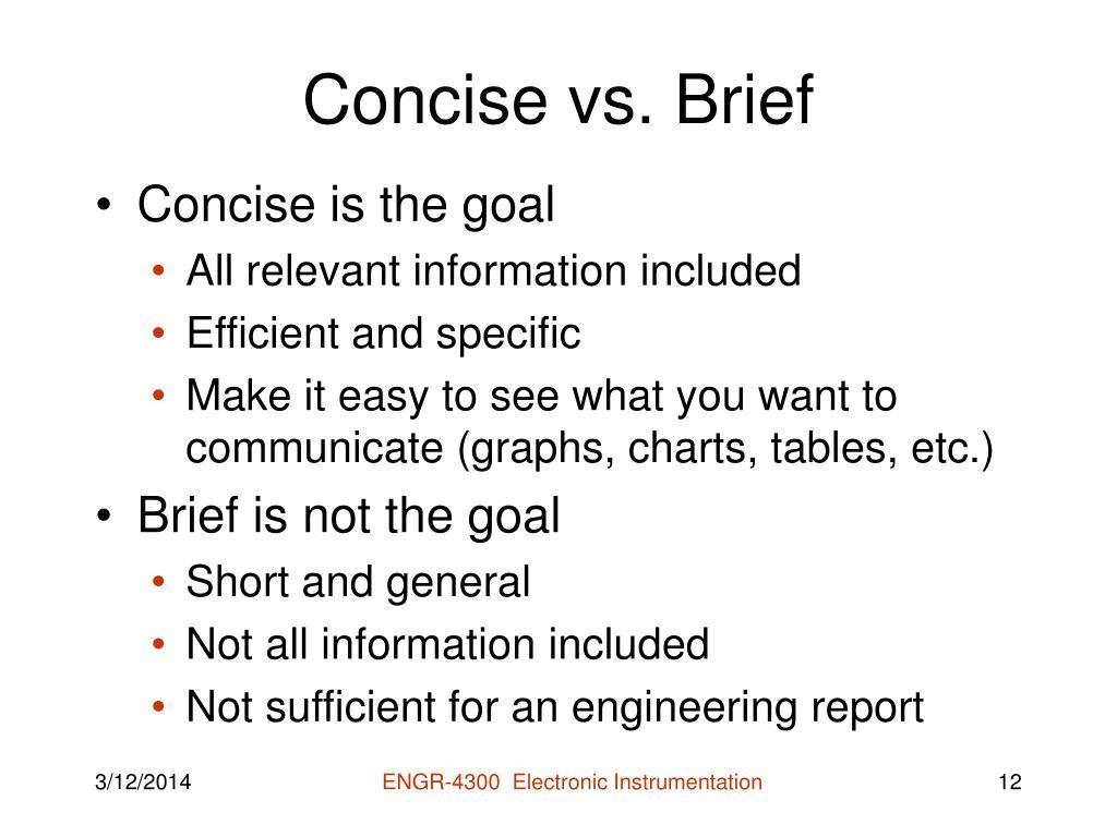 Concise vs. Brief