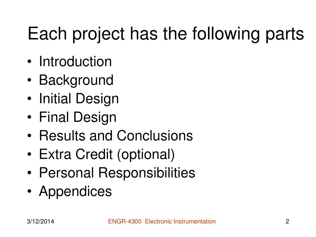 Each project has the following parts