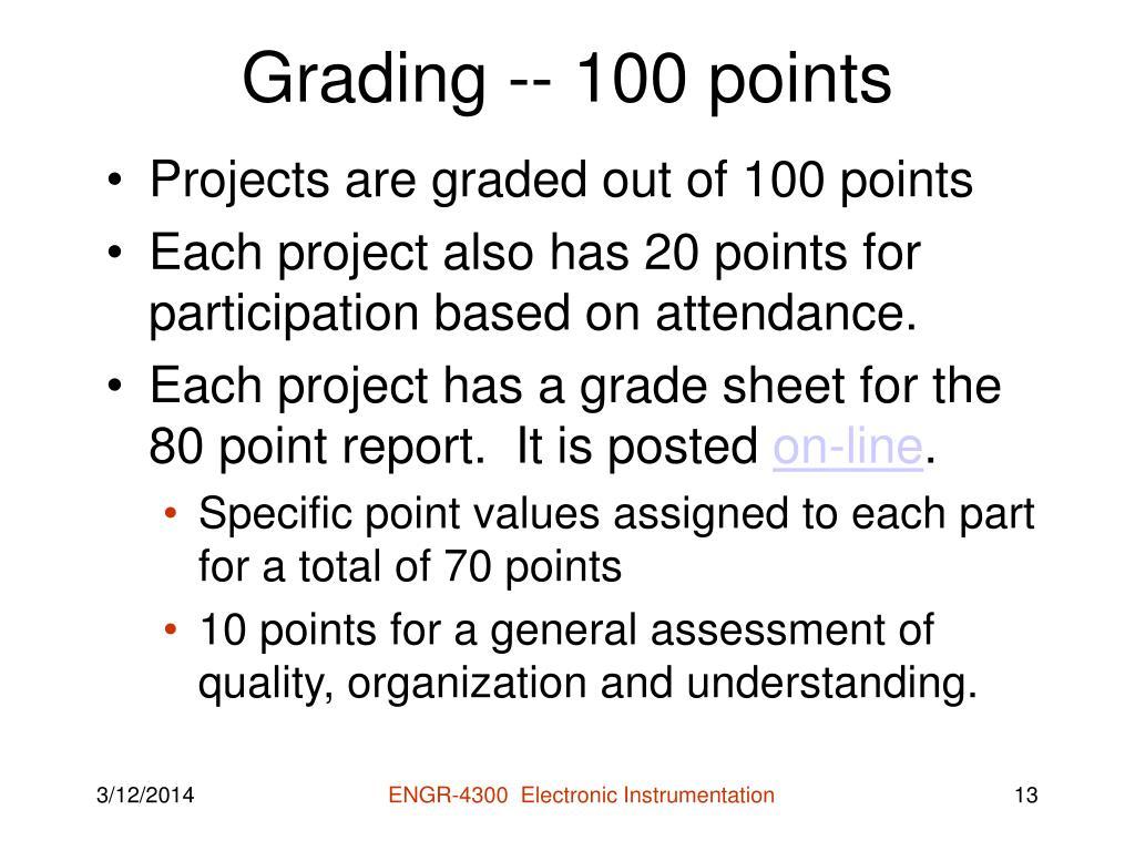 Grading -- 100 points