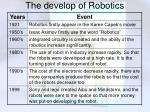 the develop of robotics