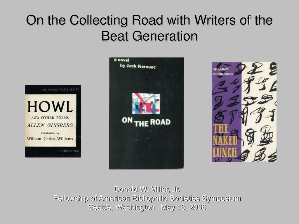 On the Collecting Road with Writers of the Beat Generation