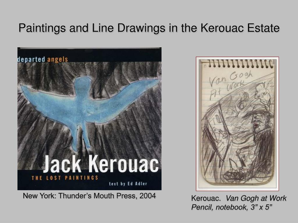 Paintings and Line Drawings in the Kerouac Estate