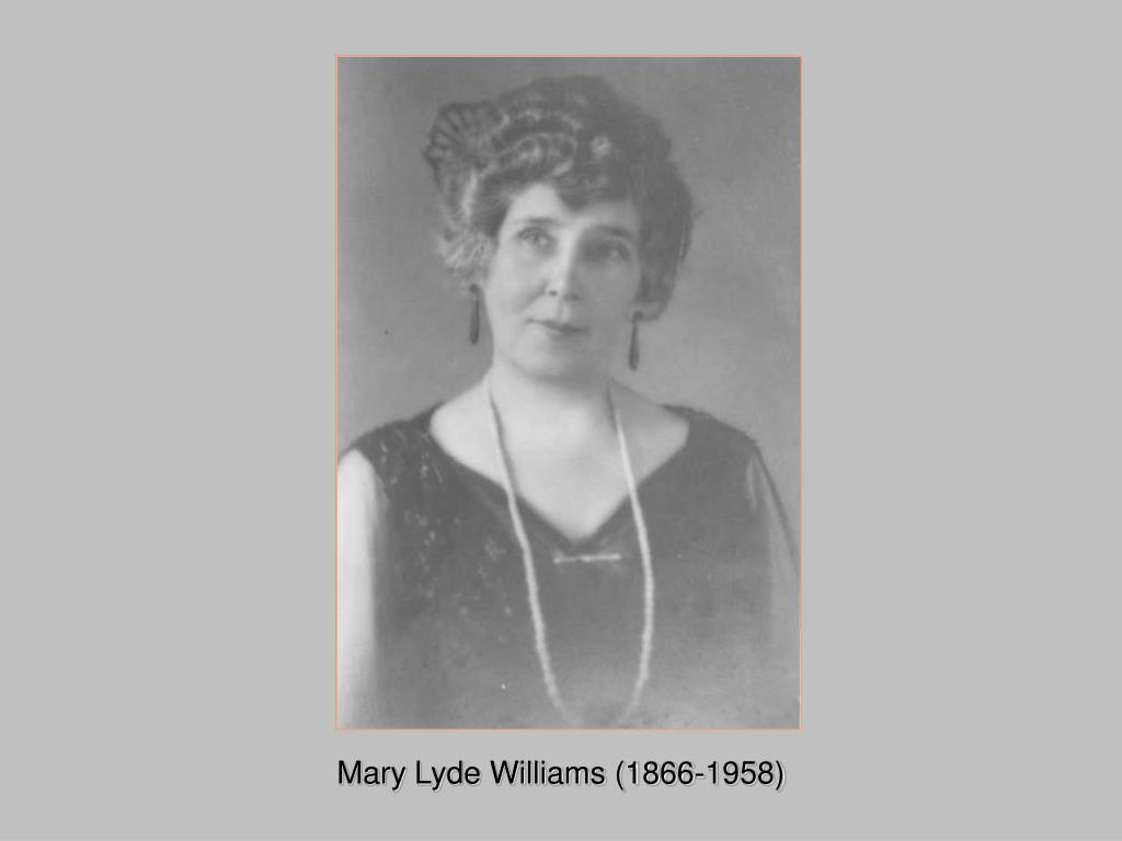 Mary Lyde Williams (1866-1958)