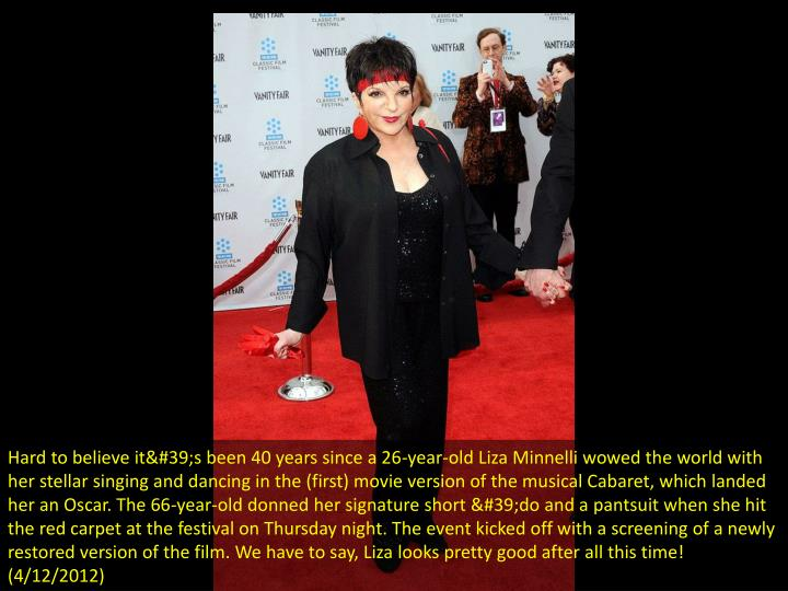 Hard to believe it's been 40 years since a 26-year-old Liza Minnelli wowed the world with her st...