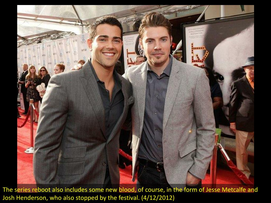 The series reboot also includes some new blood, of course, in the form of Jesse Metcalfe and Josh Henderson, who also stopped by the festival. (4/12/2012)