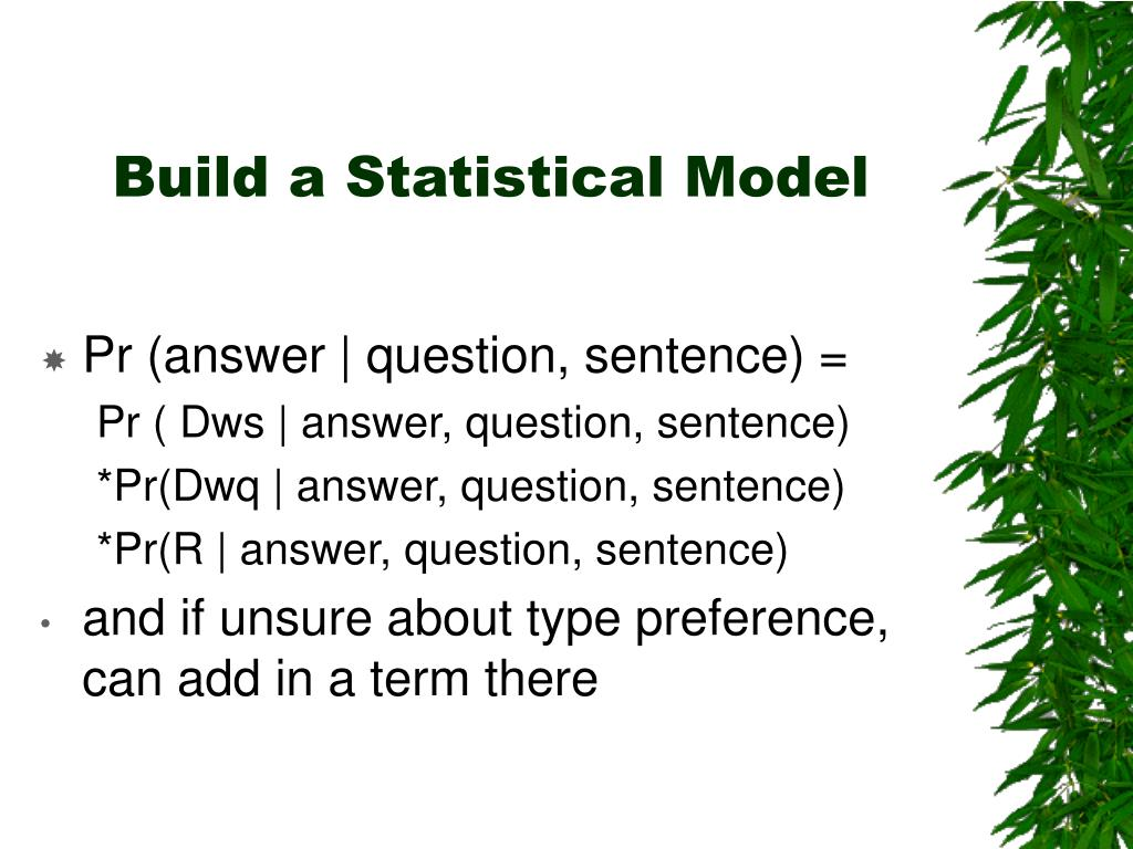 Build a Statistical Model
