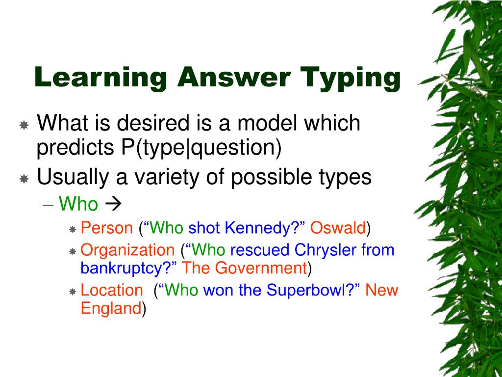 Learning Answer Typing