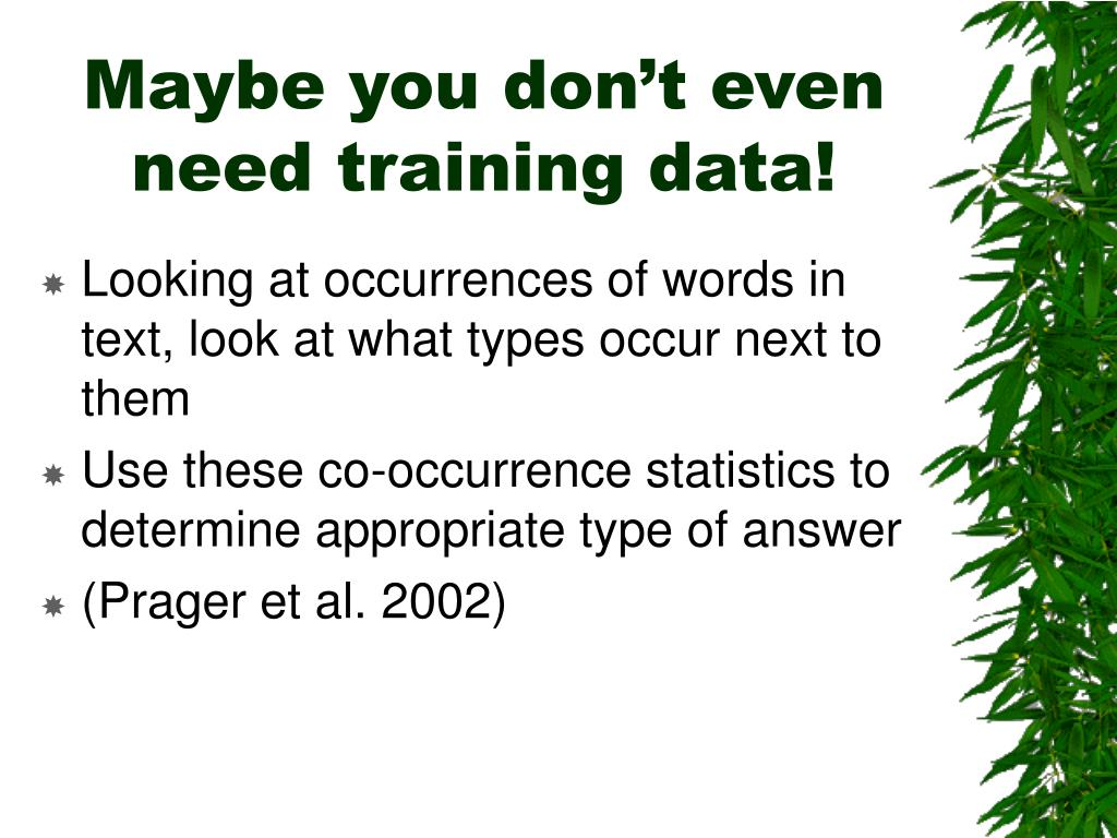 Maybe you don't even need training data!