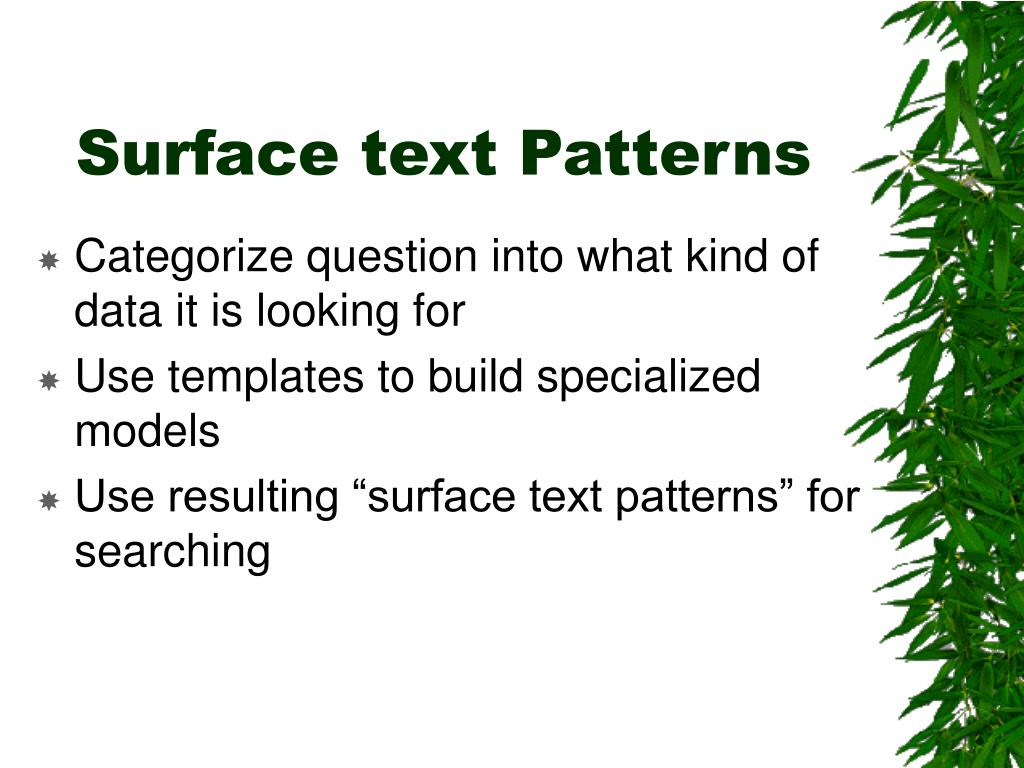Surface text Patterns