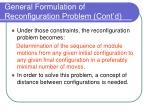 general formulation of reconfiguration problem cont d