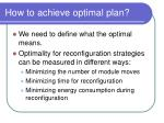 how to achieve optimal plan