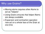 why use grains