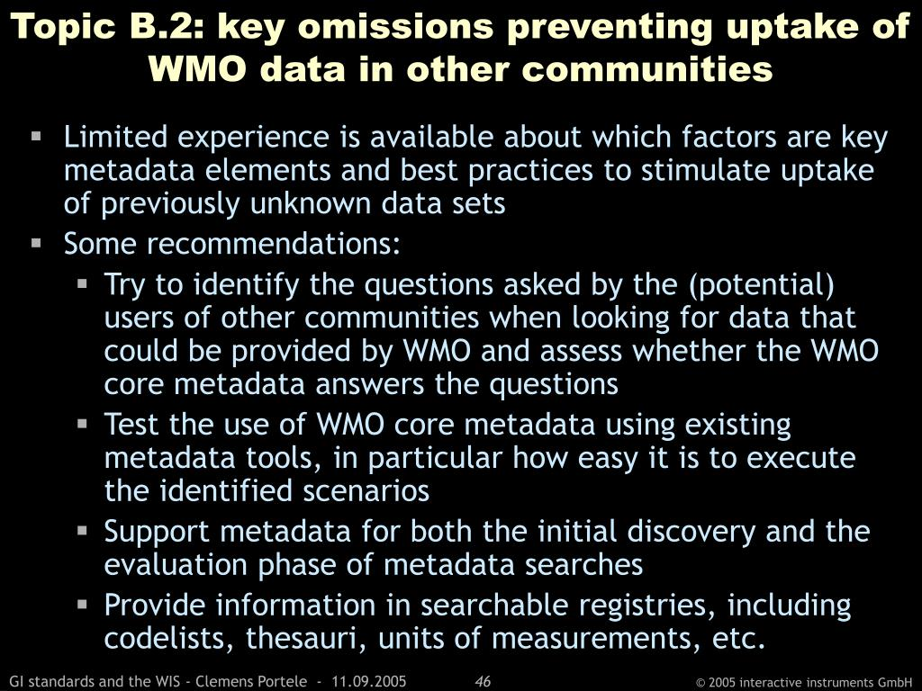 Topic B.2: key omissions preventing uptake of WMO data in other communities