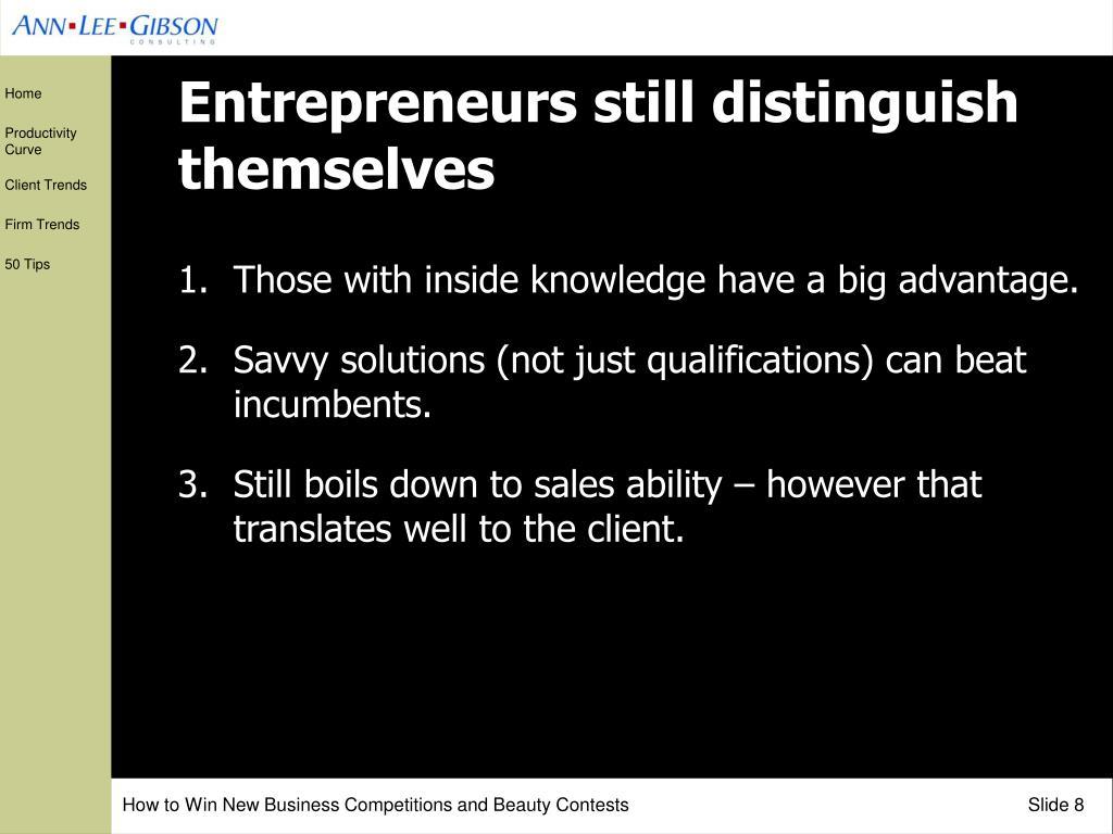 Entrepreneurs still distinguish themselves