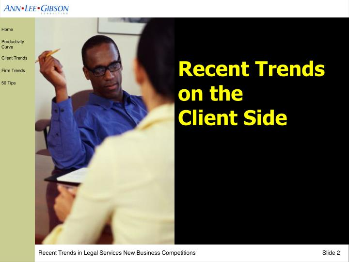 Recent trends on the client side
