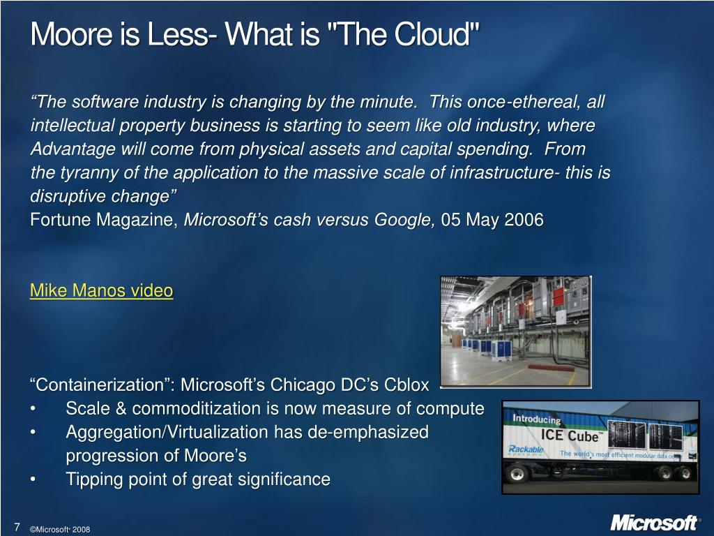 """Moore is Less- What is """"The Cloud"""""""