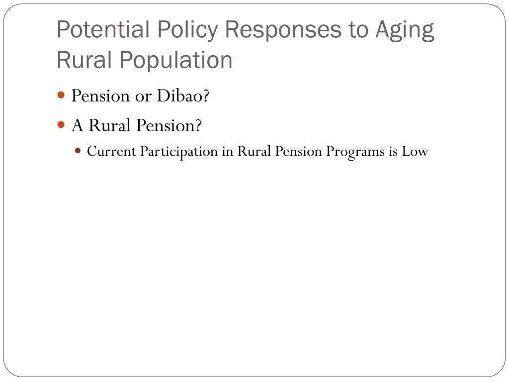 Potential Policy Responses to Aging Rural Population