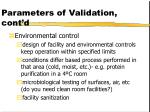 parameters of validation cont d