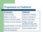 progressive vs traditional