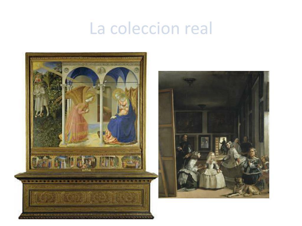 La coleccion real
