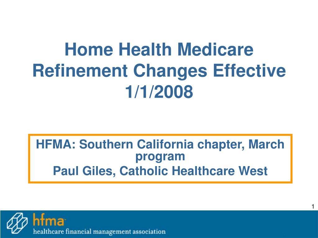 home health medicare refinement changes effective 1 1 2008 l.