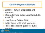 outlier payment review