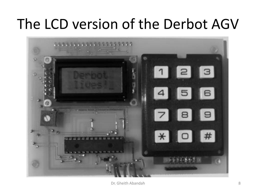 The LCD version of the Derbot AGV