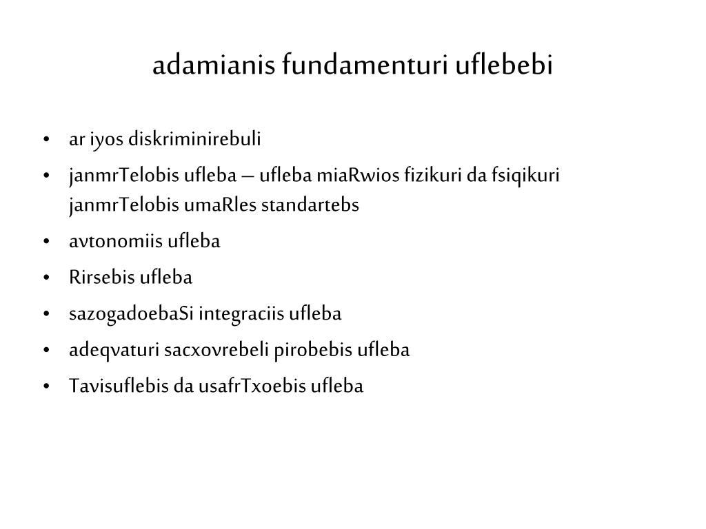 adamianis fundamenturi uflebebi