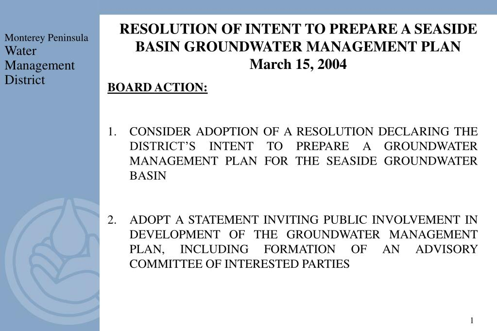 resolution of intent to prepare a seaside basin groundwater management plan march 15 2004 l.