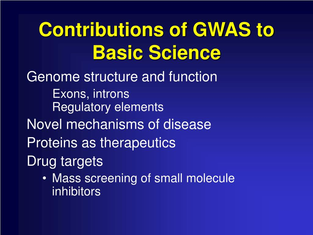 Contributions of GWAS to Basic Science