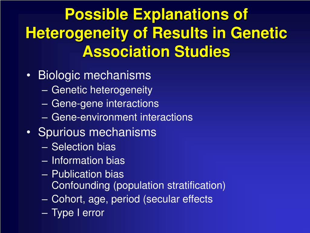 Possible Explanations of Heterogeneity of Results in Genetic Association Studies