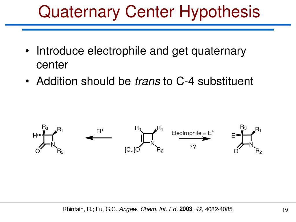 Quaternary Center Hypothesis
