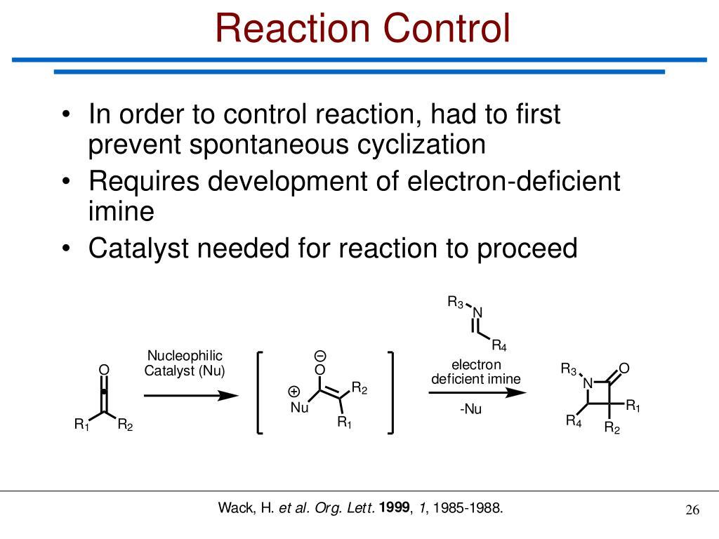 Reaction Control