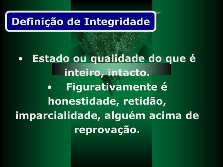 Definição de Integridade