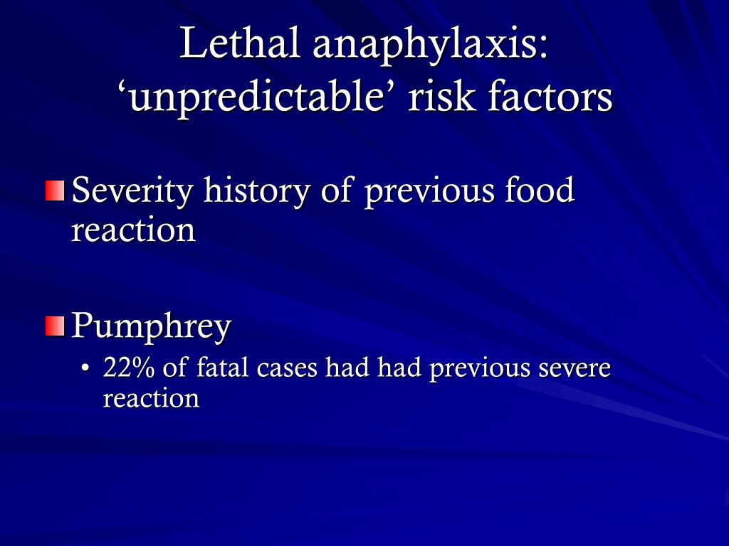 Lethal anaphylaxis: 'unpredictable' risk factors