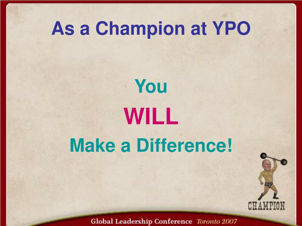 As a Champion at YPO