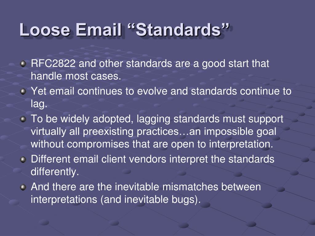 "Loose Email ""Standards"""