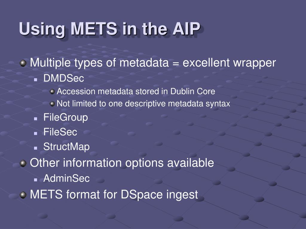 Using METS in the AIP