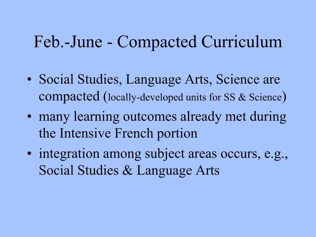 Feb.-June - Compacted Curriculum