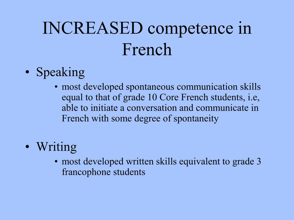 INCREASED competence in French