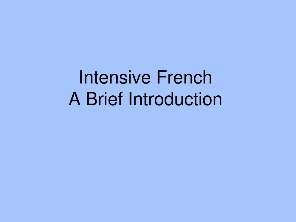 Intensive French