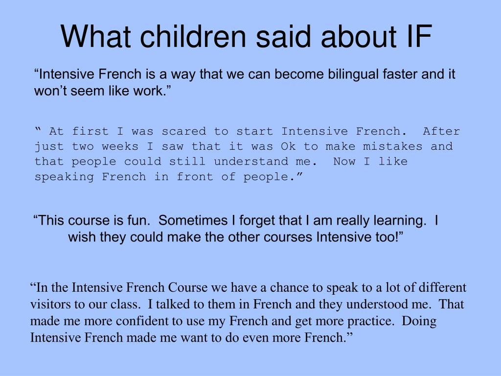 What children said about IF