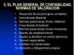 5 el plan general de contabilidad normas de valoracion