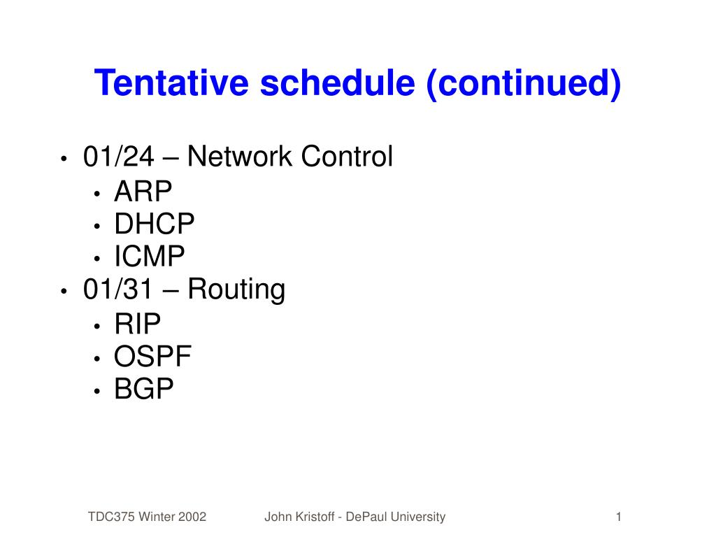 Tentative schedule (continued)