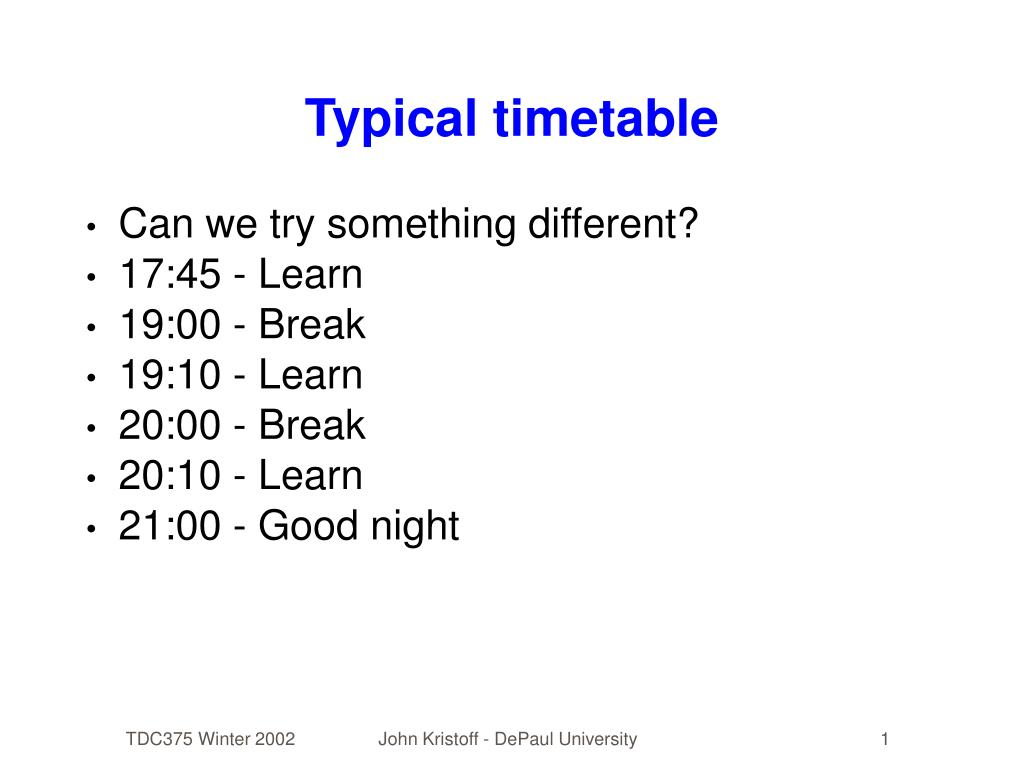 Typical timetable