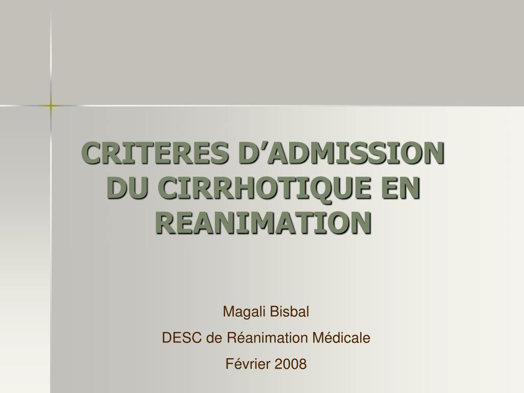CRITERES D'ADMISSION DU CIRRHOTIQUE EN REANIMATION