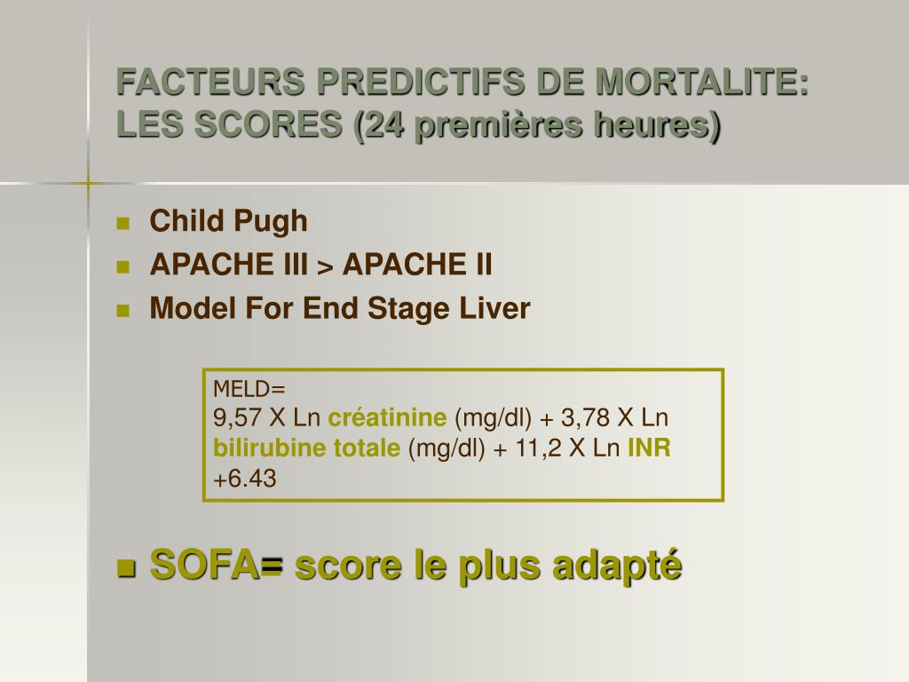 FACTEURS PREDICTIFS DE MORTALITE: LES SCORES (24 premières heures)